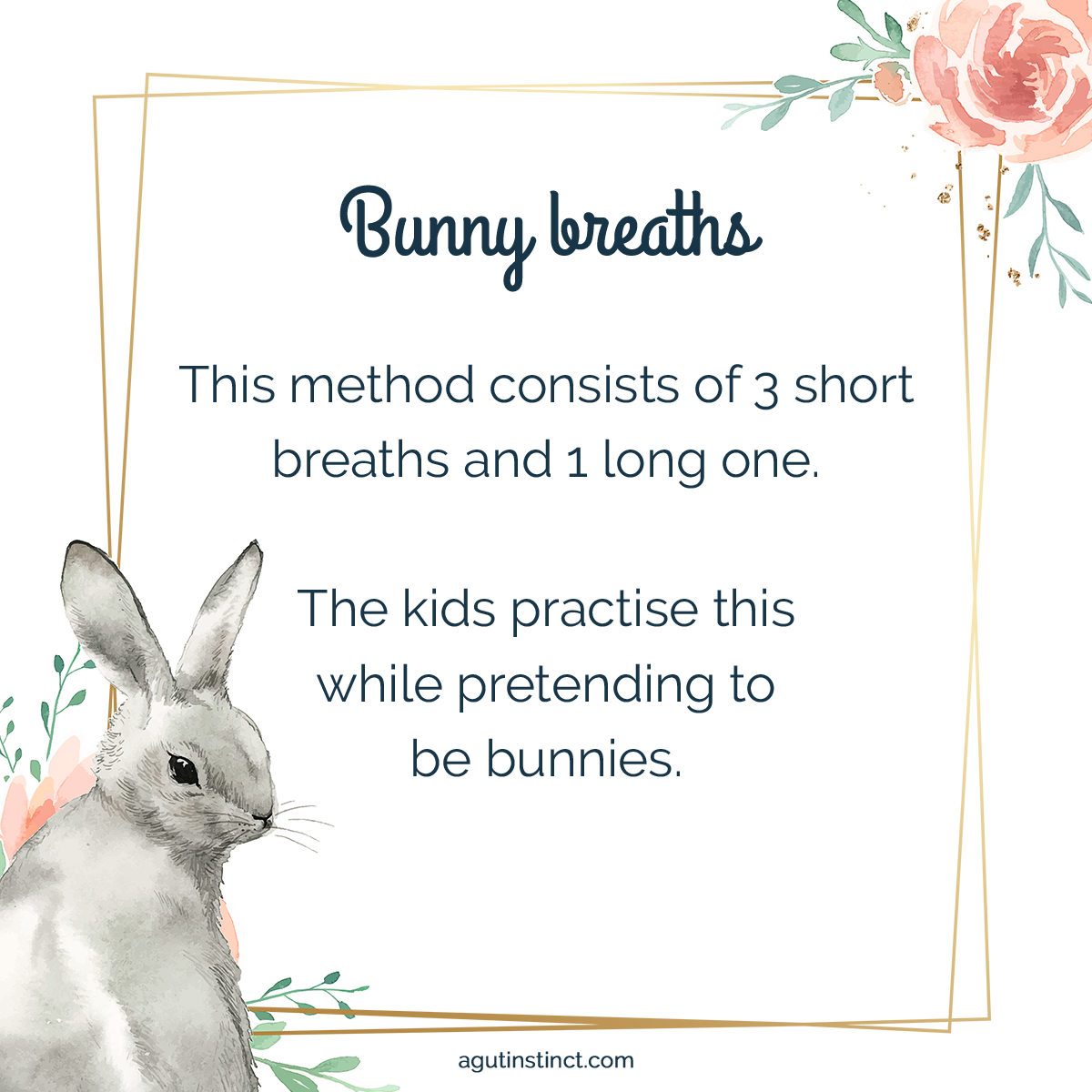 an illustration of a bunny in the bottom corner and the steps to perform the Bunny Breaths meditation for kids in the center of the image as a fun way to teach kids to breathe and calm their body and mind before bedtime