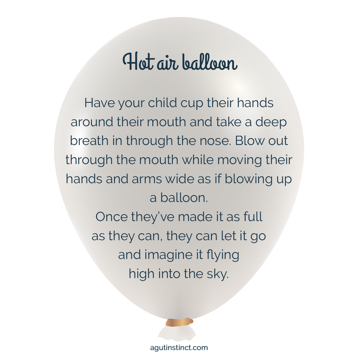 A photo of a white balloon filled with air and tied off with a gold ribbon. Text is written across the balloon, describing the steps for the Hot Air Balloon meditation for kids to help them calm their mind and body before bedtime, helping kids get to bed without tears or tantrums