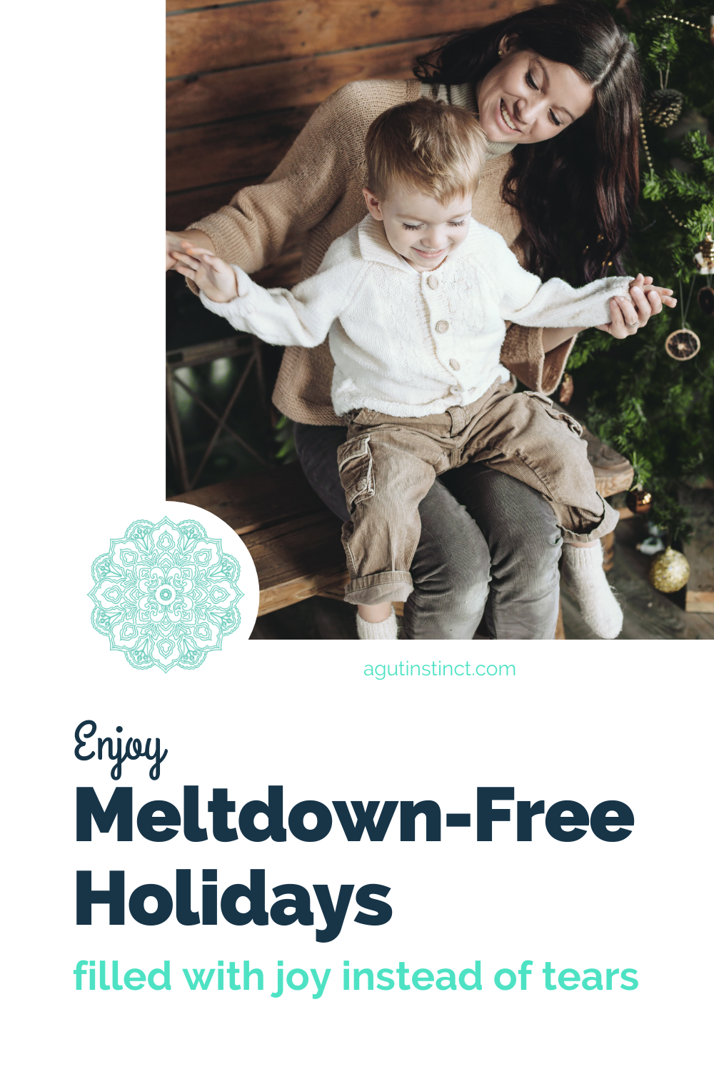 photo of a woman with her son on her lap, siting next to a Christmas tree and both are smiling, representing a happy, tantrum-free and meltdown-free holiday experience