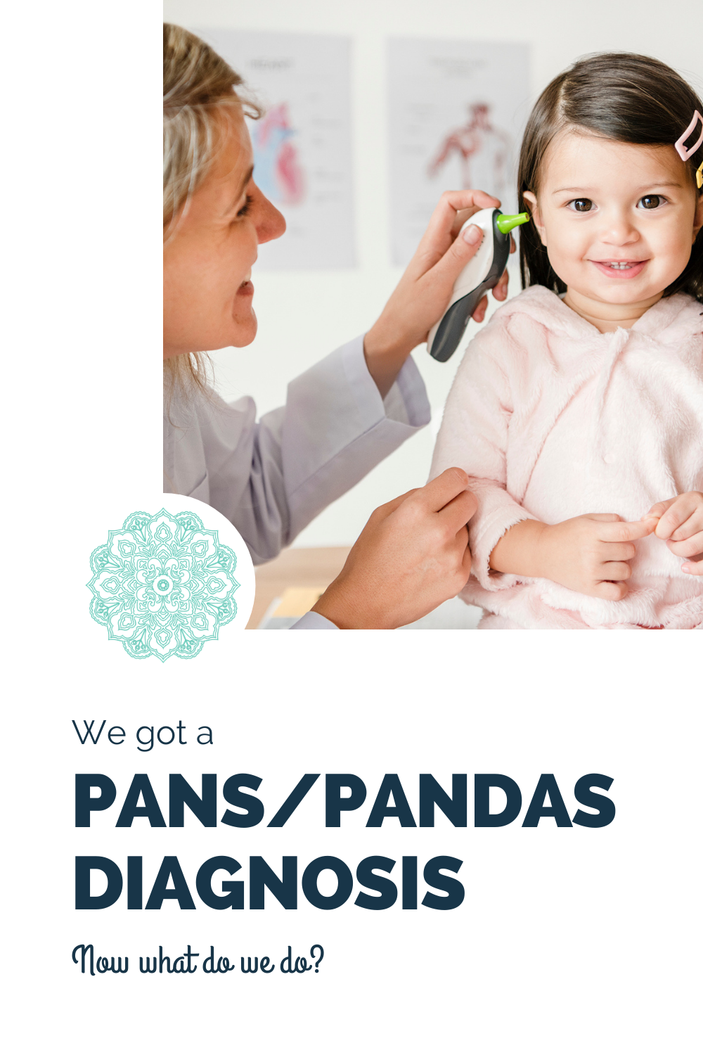 a young girl at the doctor's office getting a diagnosis from a female doctor who is smiling in a friendly manner and the words PANS PANDAS Diagnosis is written in bold blue letters under the photo.